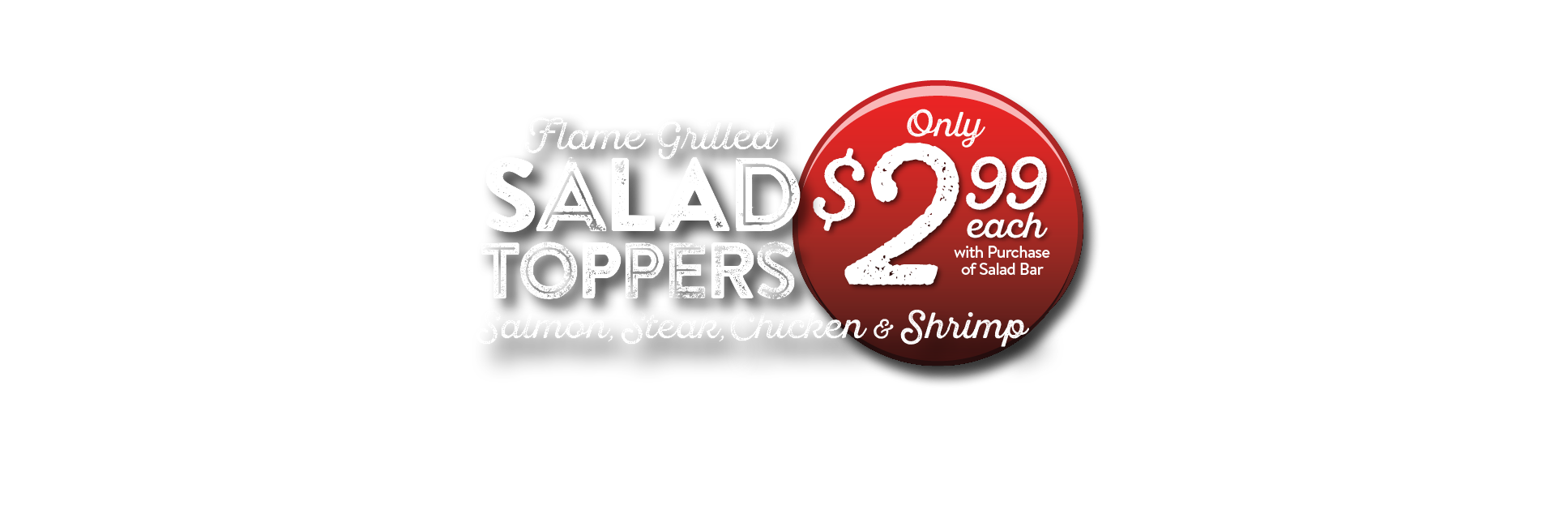 $2.99 Salad Toppers